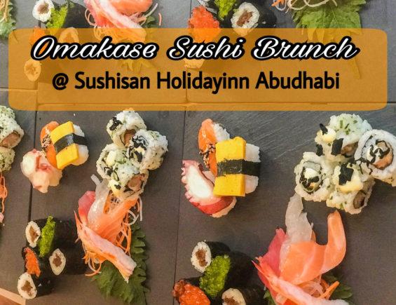 Dine in Abudhabi: Omakase Brunch At Sushisan