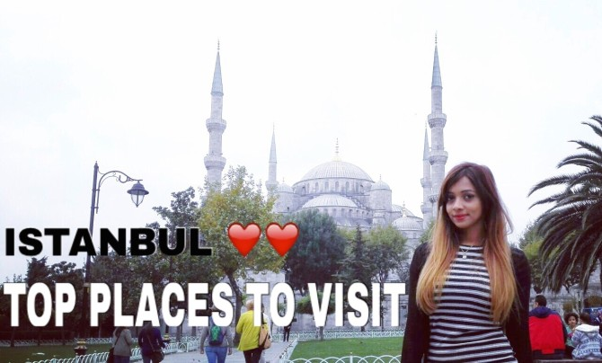 Travel Diary… Istanbul..Top places to visit in istanbul !!